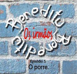 Podcast novela - Os irmãos Benedito